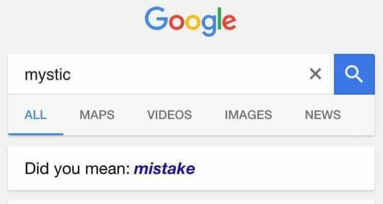 Google: mystic - Did you mean: mistake